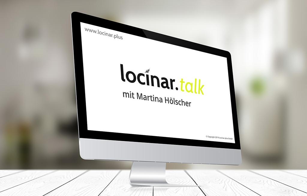 Locinar.talk – Video-Interviews mit Martina Hölscher